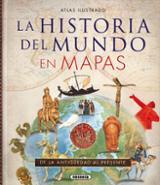 La historia del mundo en mapas: de la antigüedad al presente -