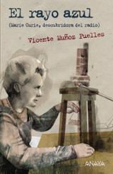 El rayo azul (Marie Curie, descubridora del radio)