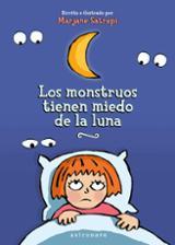 Los monstruos tiene miedo de la Luna