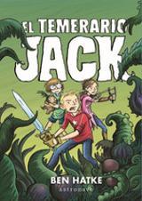 El temerario Jack - Hatke, Ben