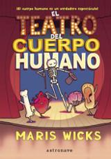 El teatro del cuerpo humano - Wicks, Maris
