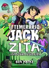 El temerario Jack y Zita la viajera espacial - AAVV