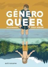 Género queer. Una autobiografía - Kobabe, Maia