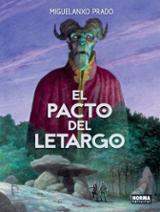 El pacto del letargo - Prado, Miguelanxo