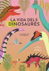 La vida dels dinosaures - AAVV