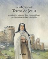 La vida y obra Teresa de Jesús