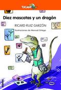 Diez mascotas y un dragón