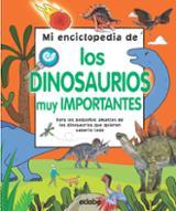 Mi enciclopedia de los dinosaurios muy importantes - AAVV
