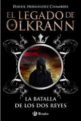El legado de Olkrann. La batalla de los dos reyes