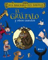 El grúfalo y otros cuentos - Donaldson, Julia