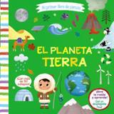 El planeta tierra. Mi primer libro de ciencia - AAVV