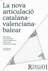 La nova articulació catalana-valenciana-balear