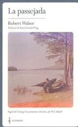 La passejada - Walser, Robert