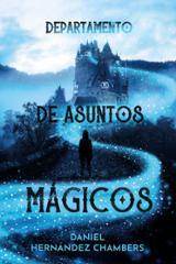 Departamento de asuntos mágicos - Hernandez Chambers, Daniel