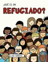 ¿qué es un refugiado? - Gravel, Elise