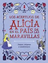 Los acertijos de Alicia en el país de las maravillas - Esteves, Margarida