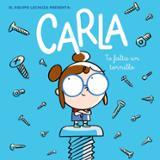Carla, te falta un tornillo - Equipo Lechuza