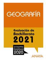 Geografía. Evaluación de Bachillerato 2021