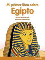 Mi primer libro sobre Egipto - Muñoz Puelles, Vicente
