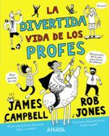 La divertida vida de los profes - Campbell, James