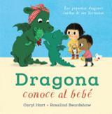 Dragona conoce al bebé