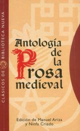 Antología de la prosa medieval - Ariza, Manuel, ed.