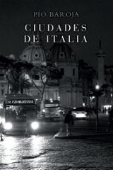 Ciudades de Italia - Baroja, Pío
