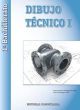 Dibujo técnico I. 1º Bachillerato - VV.AA.