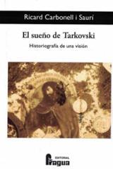 El sueño de Tarkovski - Carbonell i Saurí, Richard