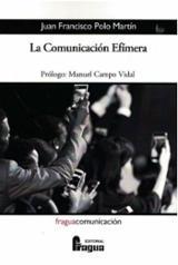 La comunicación efímera - Polo Martín, Juan Francisco