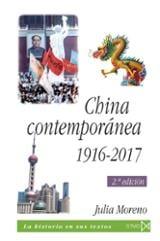 China contemporánea, 1916-2017 - Moreno, Julia