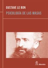 Psicología de las masas - le Bon, Gustave
