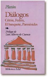 Diálogos. Critón / Fedón / El banquete / Parménides