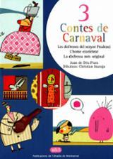 3 contes de carnaval