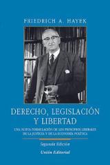 Derecho, legislación y libertad - Hayek, Friedrich A. Von