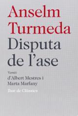 Disputa de l´ase - Turmeda, Anselm M.