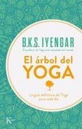 El árbol del Yoga - Iyengar, B. K. S.