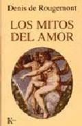 Los mitos del amor - de Rougemont, Denis
