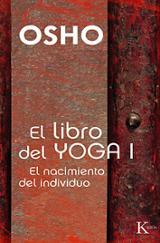El libro del Yoga I - Osho