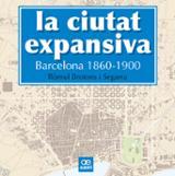 La ciutat expansiva. Barcelona 1860-1900 - Brotons i Segarra, Ròmul