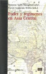 Poder y regímenes en Asia Central