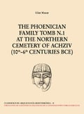 The phoenician family tomb 1 at the northern cemetery of Achziv
