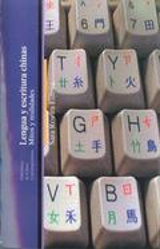 Lengua y escrituras chinas - Rovira Esteva, Sara