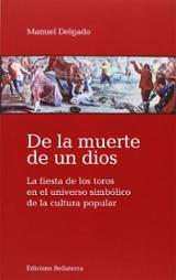 De la muerte de un dios - Delgado, Manuel