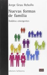 Nuevas formas de familia - Grau Rebollo, Jorge