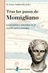 Tras los pasos de Momigliano - Cruz Andreotti, Gonzalo (ed.)