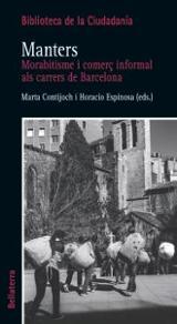 Manters. Morabitisme i comerç informal als carrers de Barcelona -