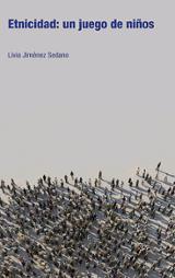 Etnicidad: un juego de niños - Jiménez Sedano, Livia
