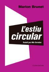 L´estiu circular - Brunet, Marion