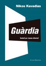 Guàrdia - Kavadias, Nikos